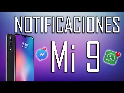 Notificaciones Xiaomi Mi 9.  [SOLUCIONADO] En ESPAÑOL