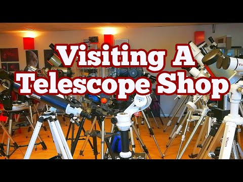 Visiting A Telescope Shop / Tring Astronomy Centre, Hertford