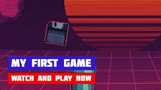 My First Game · Game · Gameplay