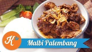 Resep Malbi Palembang | FARAH QUINN