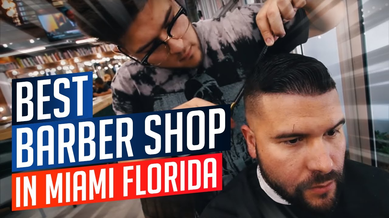 Best Barber Shop In Miami Florida Youtube