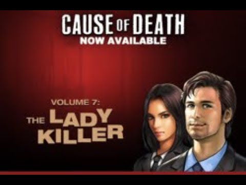 Cause of Death Volume 7C5: The Ladykiller - Domestic Disturb