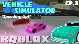 "[ROBLOX Lets Play/Collab!] Vehicle Simulator w/Biggranny000 ""Speeding Up!"" Ep.3"