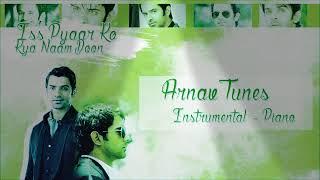 Arnav Background Music (Instrumental - Piano) - Iss Pyar Ko Kya Naam Doon