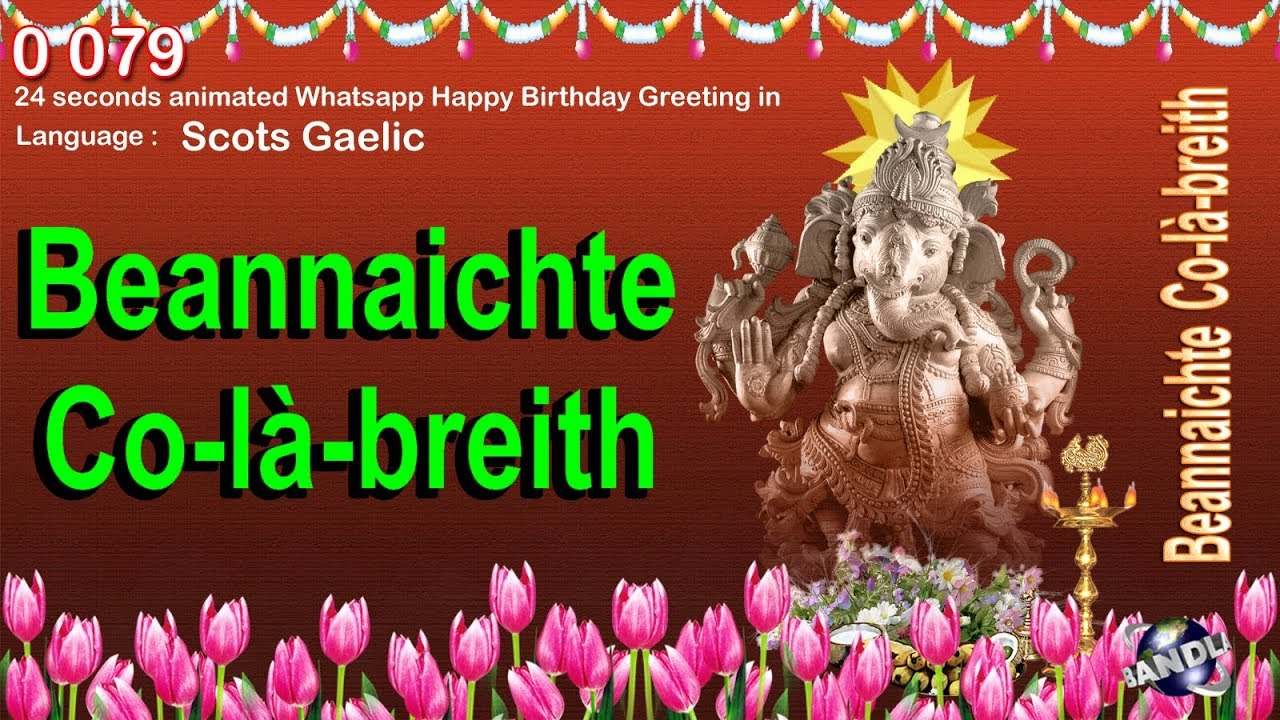 0 079 scots gaelic 24 seconds animated happy birthday whatsapp 0 079 scots gaelic 24 seconds animated happy birthday whatsapp greeting wishes m4hsunfo