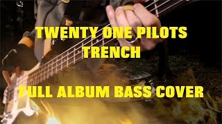 twenty one pilots: TRENCH [Full Album Bass Cover] with TAB