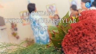 Скачать 1 Oktabr Ustoz Va Murabbiylar Kuni