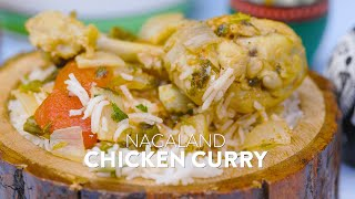 New Recipe: Nagaland Chicken Curry | Indian Gravies | Learn to Make Easy Meals | चिकन करी