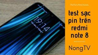 #NóngTV - Test sạc pin Redmi Note 8 - Không có sạc nhanh thì sạc bao lâu đầy