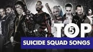 Top 5 Suicide Squad Songs 2016.mp3