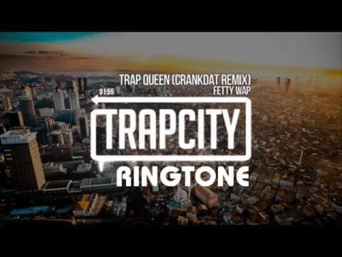 Fetty Wap - Trap Queen (Crankdat Remix) (Ringtone)