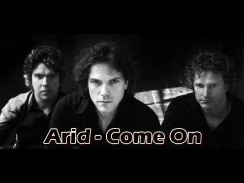 Arid - Come On