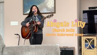 Carrie Underwood - CHURCH BELLS - Abigale Lilly