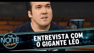The Noite (16/12/14) - Entrevista Gigante Léo