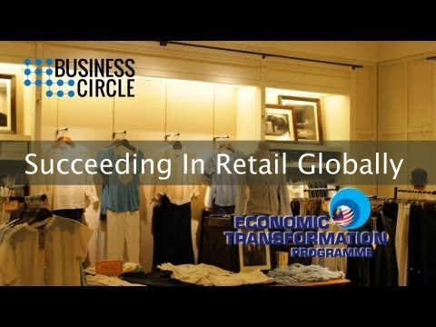 Business Circle : Succeeding in Retail Globally