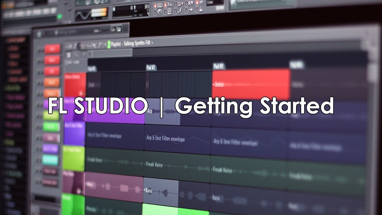 Fl Studio Getting Started Tutorial Youtube