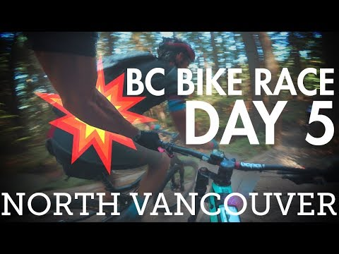 BC Bike Race - Day 5 - North Vancouver | XC Race in the Gnar?