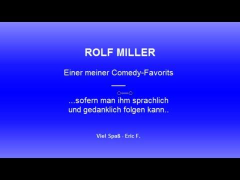 Rolf Miller - Einfach nur gröööölll..!!