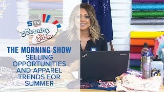 Summer Apparel Trends and Opportunities | Morning Show Ep. 127