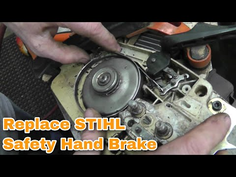 How To Replace A Stihl Chainsaw Safety Hand Brake with Taryl