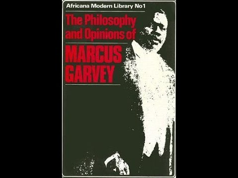 Philosophy & Opinions of  Marcus Garvey 1923 (audio book pt1)