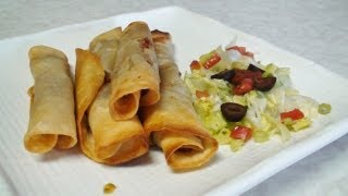 Flautas & Taquitos Video Recipe - Baked & Fried - Mexican Cuisine