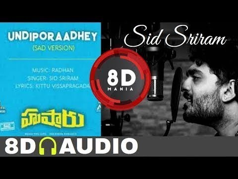 (8D)Undiporaadhey 2 Sad Version with *DOWNLOAD LINK*|| Hushaaru Songs ||
