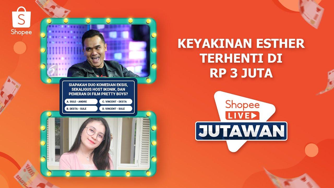 Keyakinan Esther Terhenti di Rp 3 Juta | Final Shopee Live Jutawan