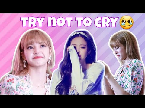 BLACKPINK Crying Moments (TRY NOT TO CRY) Emotional Moments😢