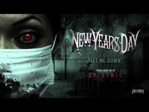 New Years Day - Let Me Down (Official Audio)