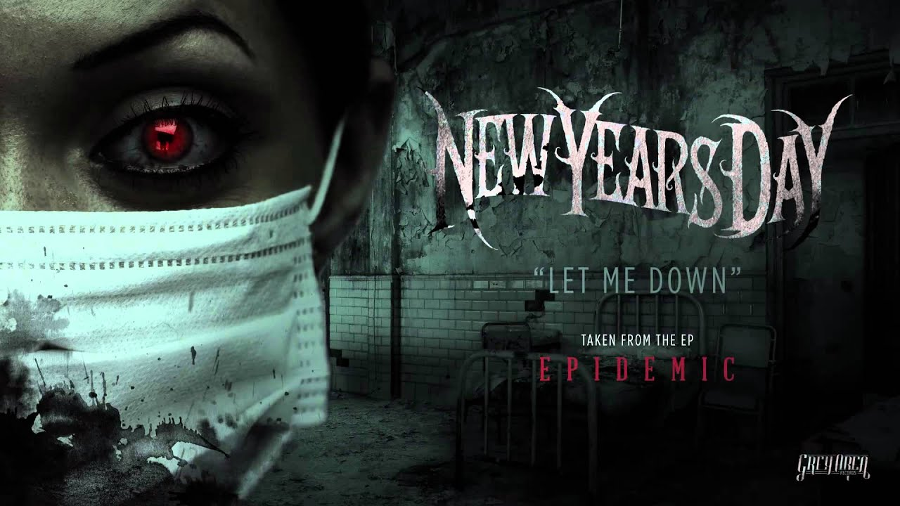 New Years Day Let Me Down Official Audio Youtube