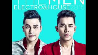 [ELECTRO & HOUSE] Mãi Không Ân Hận (Remix) - The Men