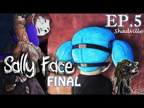 Тайна Салли Фейс (Финал, Эпизод 5) ▬ Sally Face Прохождение игры #8