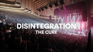 """The Cure - """"Disintegration"""" 
