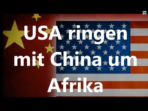 USA ringen mit China um Afrika
