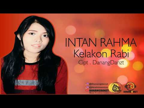 Intan Rahma - Kelakon Rabi (Official Lyric Video)