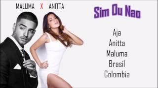 Anitta - Sim Ou Não Ft. Maluma (Letra/Lyrics)