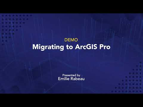 Migrating from ArcMap to ArcGIS Pro