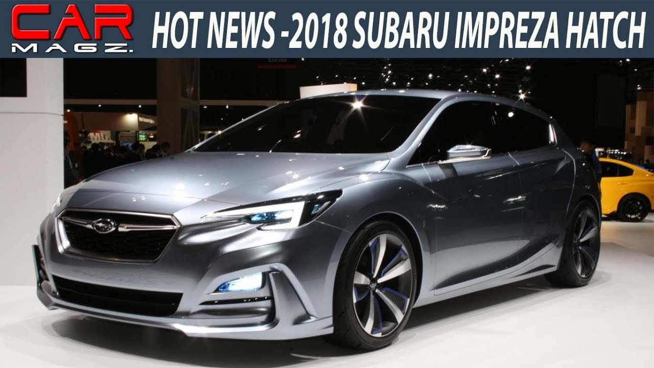 2018 Subaru Impreza Hatchback Review Specs And Price Youtube