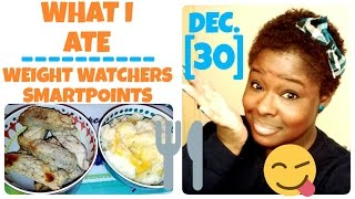 What I Ate | Weight Watchers SmartPoints + IF | DEC. 30 | Day Before Weigh In