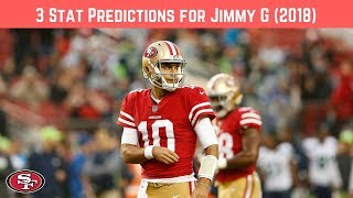 3 Statistics Predictions for 49ers Jimmy Garoppolo (2018)