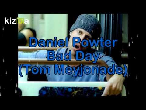 Daniel Powter - Bad Day (Tom Meyjonade)