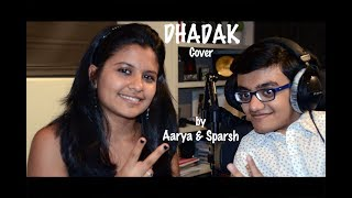 Dhadak Title Song | Beautiful Unplugged Cover by Sparsh and Aarya | Indian Classical & Piano
