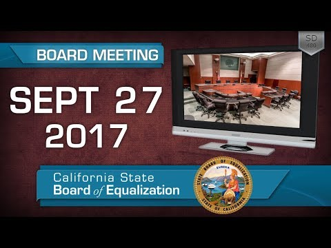 September 27, 2017 California State Board of Equalization Board Meeting