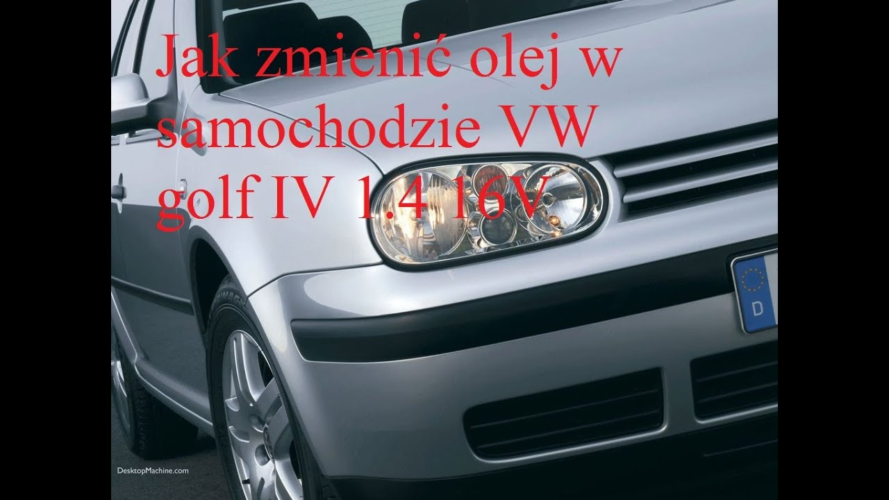 jak zmieni olej w samochodzie vw golf iv 1 4 16v youtube. Black Bedroom Furniture Sets. Home Design Ideas