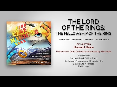 Marc Reift - The Lord Of The Rings: The Fellowship Of The Ring (Howard Shore, Arr.: Jan Valta)