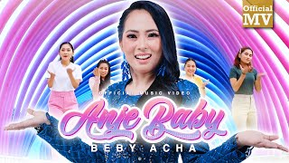 Download lagu Beby Acha - Anje Baby (Official Music Video)