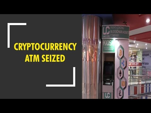 India's 1st Cryptocurrency ATM seized