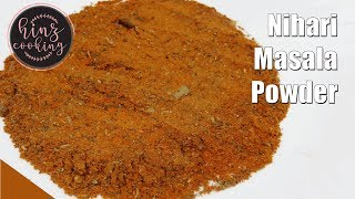 Nihari Masala - How to Make Nihari Masala Powder - Nihari Masala Powder Recipe - Hinz Cooking