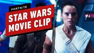 Fortnite Star Wars The Rise of Skywalker Event Exclusive Movie Clip